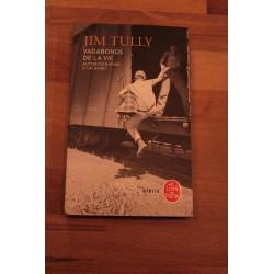 Vagabond de la vie - Jim Tully
