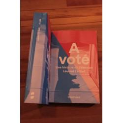 A voté, une histoire de...