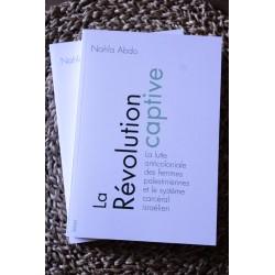 La révolution captive -...