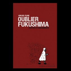 Oublier Fukushima - Filine...
