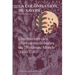 La colonisation du savoir -...