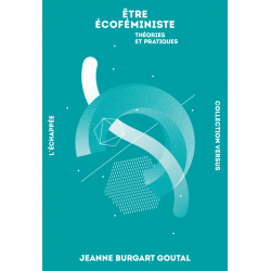 Être écoféministe - Jeanne...