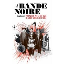 La bande noire - Yves Meunier