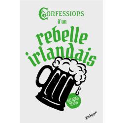 Confessions d'un rebelle...