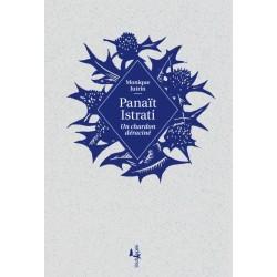 Panaït Istrati, un chardon...