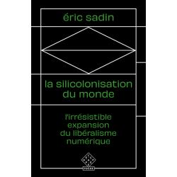 La siliconisation du monde...