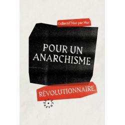 Pour un anarchisme...