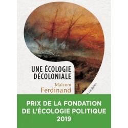 Une écologie décoloniale...