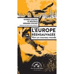 L'europe réensauvagée -...