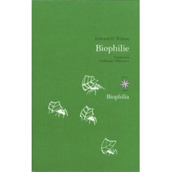 Biophilie - Edward O. Wilson