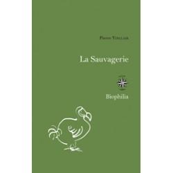 La sauvagerie - Pierre...