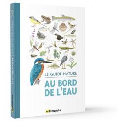 Le guide nature - Au bord...