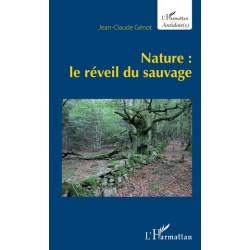 Nature : Le réveil du...