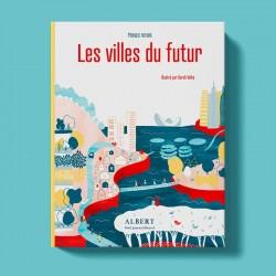 Mondes futurs : les villes...