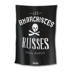 Les Anarchistes russes -...