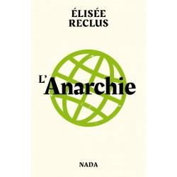 L'anarchie -Elisée Reclus