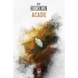 Acadie - Dave Hutchinson
