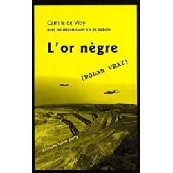 L'or nègre - Camille de Vitry