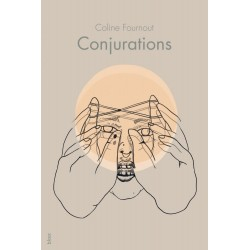 Conjurations - Coline Fournout
