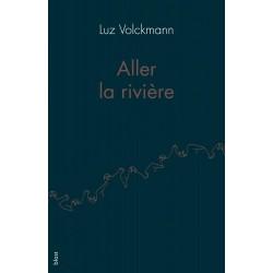 Aller la rivière - Luz...