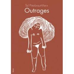 Outrages - Tal Piterbraut-Merx